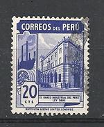 PERU  1949 -1951 Various Stamps USED  INDUSTRIAL BANK OF PERU - Peru