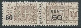 1923-25 REGNO PACCHI POSTALI SOPRASTAMPATO 60 SU 5 CENT MNH ** - CZ19-5 - Postal Parcels