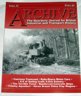 Archive Issue 32 The Quarterly Journal For British Industrial And Transport History - Transportation