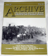Archive Issue 37 The Quarterly Journal For British Industrial And Transport History - Transports