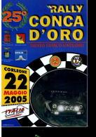 RALLY CONCA D'ORO 2005 CARTOLINA UFFICIALE - Motorsport