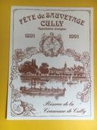 2043 - Suisse Vaud Fête De Sauvetage Cully 1891 - 1991 Réserve De La Commune De Cully - Bateaux à Voile & Voiliers