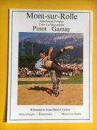 2046 - Suisse Vaud Mont-sur-Rolle Pinot Gamay Lutte Suisse - Etiquettes