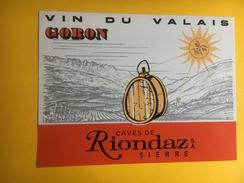 2070 - Suisse Valais Goron Caves De Riondaz - Etiquettes