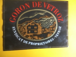 2072 - Suisse Valais Goron De Vétroz Syndicat Des Propriétaires - Etiquettes