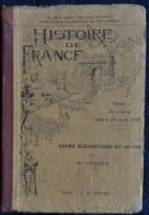 M. Guiraud - Histoire De France - Cours élémentaire Et Moyen - J. De Gigord, Éditeur - ( 1929 ) . - Bücher, Zeitschriften, Comics