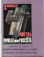 1933 MOSTRA DELLA RIVOLUZIONE FASCISTA BIGLIETTO FERROVIARIO DI SECONDA CLASSE - Billetes De Transporte