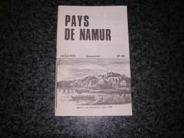 PAYS DE NAMUR Revue N° 40 Régionalisme Industrie La Plante Echasseurs Echasse St Méen Brûly Pesches Spots Philippeville - Belgium