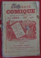 ALMANACH COMIQUE Pittoresque, Drolatique, Critique Et Charivarique Illustré Par Cham Et Darjou, 1863, 22me Année - 1801-1900