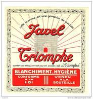 ETIQUETTE EAU DE JAVEL TRIOMPHE  - Imprimerie Mulcey - Saint Etienne - ARC DE TRIOMPHE - Etiquettes
