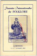 87 - LIMOGES - FOLKLORE 1957-LONGEQUEUE- AURILLAC-COLMAR-ST PE DE LEREN-NIMES-CHAROLLES-MALINES-QUIMPERLE-BAYONNE - Documents Historiques