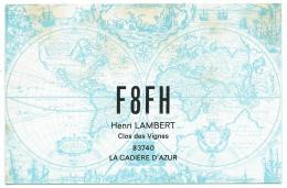 CARTE QSL FRANCE F8FH, RADIO AMATEUR, LA CADIERE D'AZUR, VAR 83 - Radio Amateur