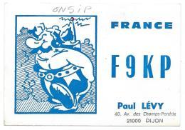 CARTE QSL FRANCE F9KP, OBELIX, RADIO AMATEUR, DIJON, COTE D´OR 21 - Radio Amateur