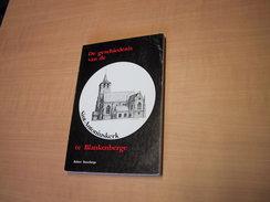 Blankenberge / De Geschiedenis Van De Sint-Antoniuskerk Te Blankenberge - Books, Magazines, Comics