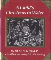 ## A CHILD´s CHRISTMAS In WALES ## By Dylan Thomas – Illustrations By Fritz Eichenberg. Issued By RUNNING PRESS, Philade - Livres, BD, Revues