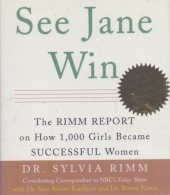 ## See Jane Win ## By Sylvia Rimm -  Cover By Mary Schuck.  Issued By RUNNING PRESS, Philadelphia–London. - 1950-Maintenant
