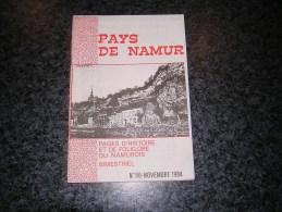 PAYS DE NAMUR Revue N° 96 Régionalisme Couvin Couque De Dinant Vieux Trams La Houssette Retraite Eglises Fortifiées - Belgium