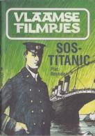 1989: Vlaamse Filmpjes Nr.1873 (60° Jaargang/5) : ## S.O.S. Titanic ## Door Piet Reynders. - Giovani