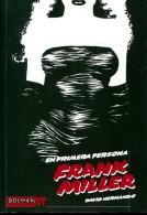 Livre Non Traduit En Français Frank Miller En Primera Persona  David Hernando Dolmen Editorial - Non Classés