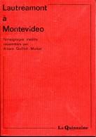 Lautreamont A Montevideo Supplement Au Numero 150 De La Quinzaine Litteraire Tbe Temoignages Inedits - Auteurs Classiques