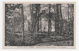 52 HAUTE MARNE - MARANVILLE Maison St Joseph, Chapelle (voir Descriptif) - Autres Communes