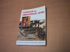 Landelijk En Ambachtelijk Leven. Provinciaal Museum Bulskampveld Beernem - Bücher, Zeitschriften, Comics