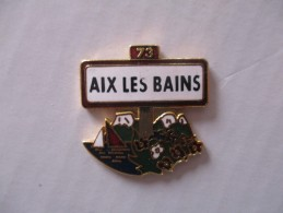 Pin´s Aix Les Bains 73 - Villes