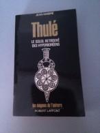 Thulé , Le Soleil Retrouvé Des Hyperboréens Par Jean Mabire - Livres, BD, Revues
