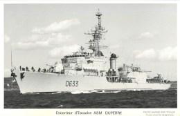 ESCOTEUR D'ESCADRE ASM DUPERRE  PHOTOGRAPHE TOULON MARIUS BAR NAVIRE DE GUERRE PAQUEBOT BOAT TRANSPORT BATEAU - Warships
