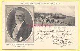 CPA NICE Président Emile Loubet 1901 Fete Internationale Gymnastique (dos Simple) - Athlétisme