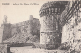 FOUGERES ( 35 )  La Porte Saint Sulpice Et Le Château - Fougeres
