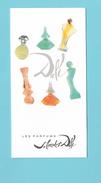 Cartes Parfumées  Carte SALVADOR DALI  RECTO VERSO LES PARFUMS - Modernes (à Partir De 1961)
