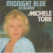 45 T . MICHELE TORR . Midnight Blue En Irlande - Vinyl Records
