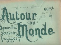 7 AQUARELLES - TURQUIE /CONSTANTINOPLE /DERVICHES TOURNEURS /STAMBOUL /SMYRNE  Fascicule IX AUTOUR DU MONDE - Livres, BD, Revues