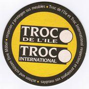 SOUS-BOCK TROC DE L'ISLE TROC INTERNATIONAL RESPECTENT ET PROTEGENT VOS MEUBLES ACHTEN UND SCHTZEN IHRE MOBEL RESPETAN Y - Sous-bocks