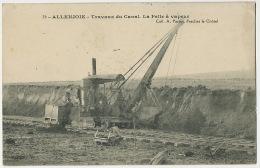 79 Allenjoie Travaux Du Canal La Pelle à Vapeur Coll. A. Parrot Fesches Le Chatel Timbrée 1914 Vers Tailleur Chagny - Other Municipalities