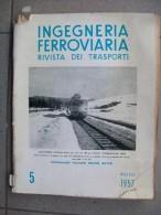 INGEGNERIA FERROVIARIA  MAGGIO 1957 - Motori