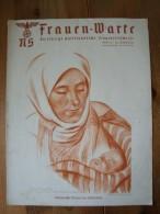 NS Frauen - Warte, Frauenwarte, 10. Jahrgang, Heft 14. Volksdeutsche Mutter Aus Bessarabien - Zeitungen & Zeitschriften
