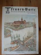NS Frauen - Warte, Frauenwarte, 10. Jahrgang, Heft 6. Die Pregelbrücke In Königsberg - Revues & Journaux