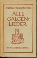 Buch: Morgenstern, Christian: Alle Galgenlieder Insel-Verlag Leipzig 1944 - Libri, Riviste, Fumetti