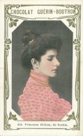 Petite Chromo -  Chocolat Guérin Boutron -  Princesse Hélène De Serbie     F98   N 516 - Guérin-Boutron
