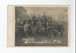 WEIHNACHTEN (CARTE PHOTO AVEC MILITAIRES A NOEL) 1916 - Weltkrieg 1914-18