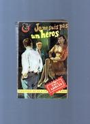 Je Ne Suis Pas Un Héros  Par ERIC AMBLER  , N° 44,  221 Pages - Presses De La Cité