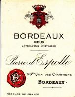 """Etiquette  De Vin   De BORDEAUX  """"  Pierre D'Espolle """"  96 Bis Quai Des Chatrons - Bordeaux - Unclassified"""