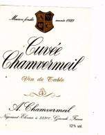 Etiquette  De Vin   De  La Cuvée Chamvermeil - Unclassified
