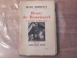 1935 Henry Bordeaux De Bournazel L Epopee Marocaine Maroc Colonie Guerre Pacification Officier Militaire El Mers Rif - Livres, BD, Revues