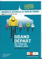 Cyclisme : Grand Départ Du Tour De France 2016 - La Manche Normandie A Son Tour - Cpm Publicitaire Maillot Jaune Maillot - Radsport