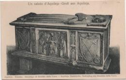 Un Saluto Da Aquileia (Udine): Duomo, Sarcofago Di Rinaldo Della Torre - Formato Piccolo, Non Viaggiata - Udine