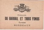 ÉTIQUETTE VIN - BORDEAUX - EYNESSE  - DOMAINE DU VIGNOBLE Du Barrail Et Trois Fonds - Bordeaux