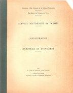 SERVICE HISTORIQUE ARMEE BIBLIOGRAPHIE DRAPEAUX ETENDARDS - Francese